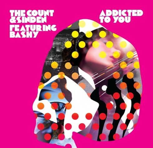 Addicted to You 490x472 The Count &amp; Sinden feat. Bashy   Addicted to You (Lone Remix)