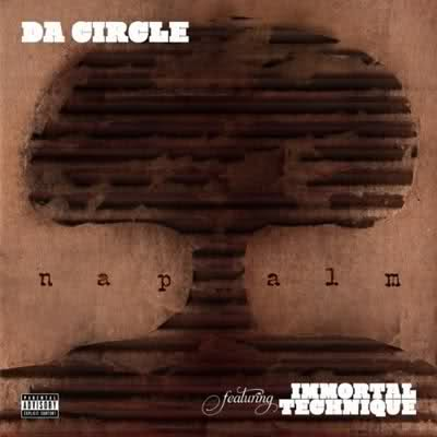 Download: Da Circle – Napalm ft. Immortal Technique ...