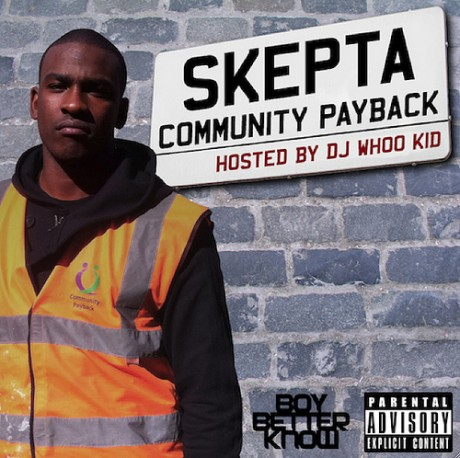 CommunityPayback 460x458 Mixtape: Skepta   Community Payback (hosted by DJ Whoo Kid)