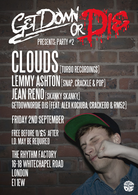 Event: Getdownordie #2 featuring Clouds (Turbo Recordings)