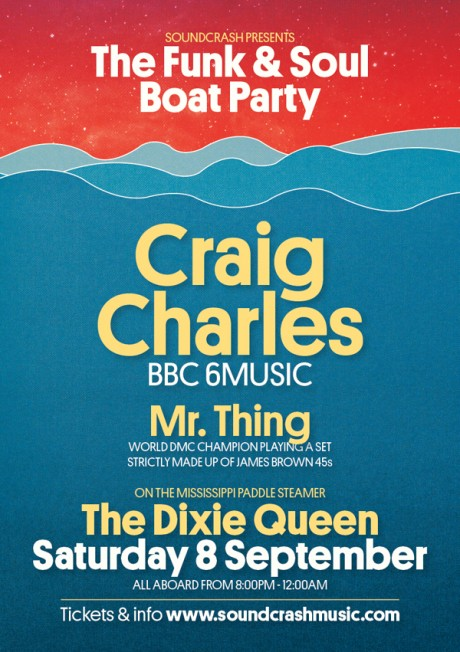 Funk Soul  Boat Party  A5 Flyer 460x652 Event: Soundcrash presents: The Funk & Soul Boat Party 8/9/12