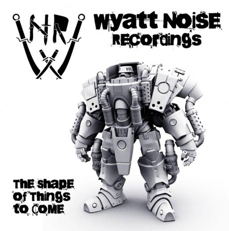 CoverWNR001FINAL3107121 460x464 Wyatt Noise interview