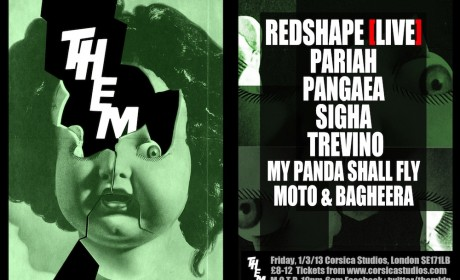THEM London with Redshape (Live), Pariah and Sigha