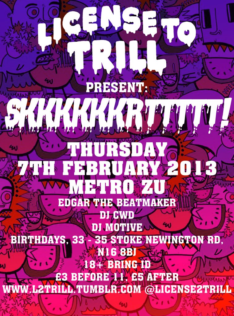 License To Trill present: Metro Zu, Edgar The Beatmaker, DJ CWD, DJ Motive 7/2/13 Flyer