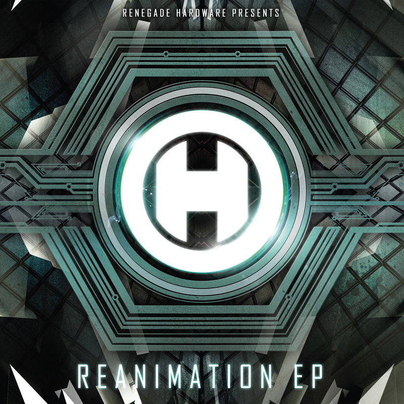 ren The Reanimation EP from Renegade Hardware