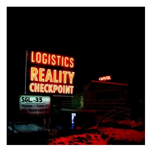 Logistics - Reality Checkpoint
