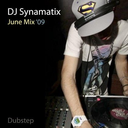 object003 DJ Synamatix   June Dubstep Mixtape