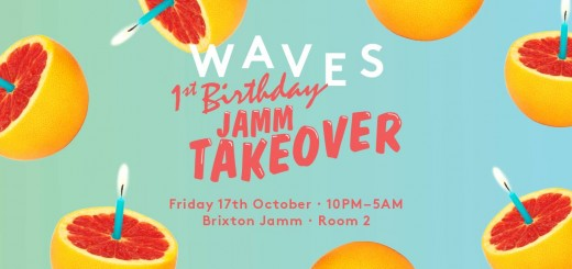 Waves 1st Birthday Brixton Jamm