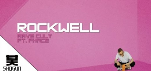 Rockwell + Phace 'Rave Cult'